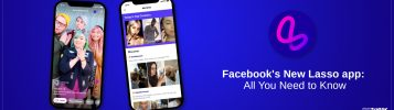 Say Hello to Facebook's New Lasso Video Music app for Teens