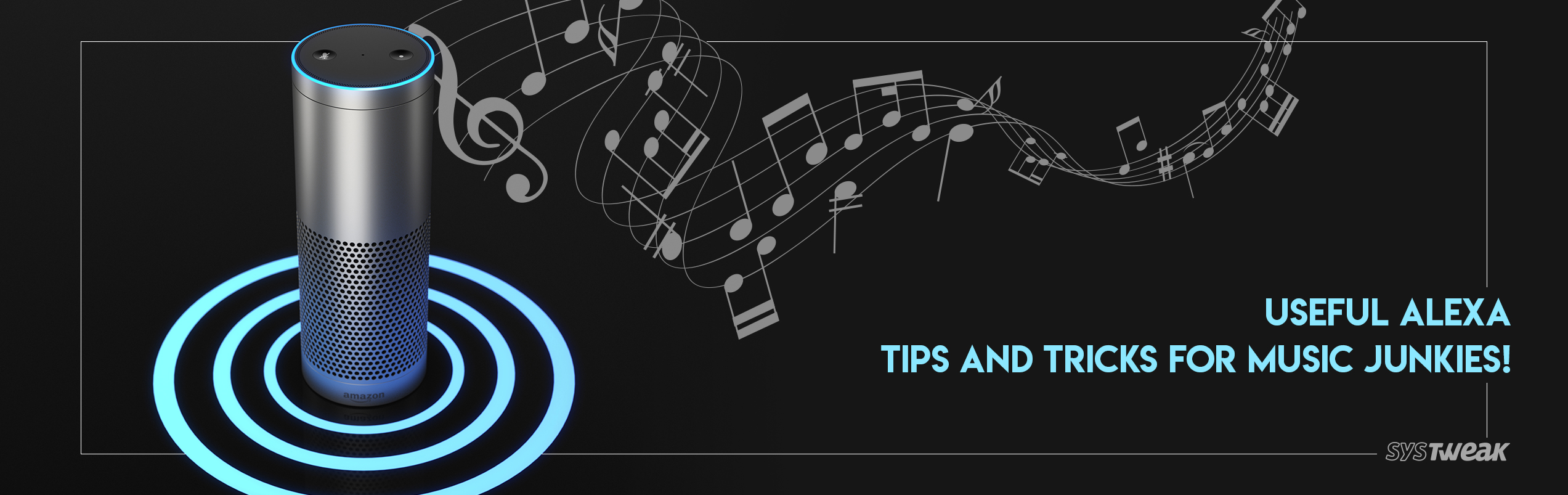 7 Alexa Tips to Enhance Your Music Experience