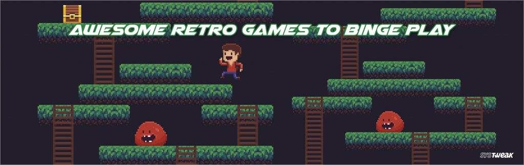 Back To Old School: 8 Best Retro Games You Should Try!