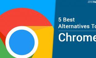5 Best Alternatives To Google Chrome