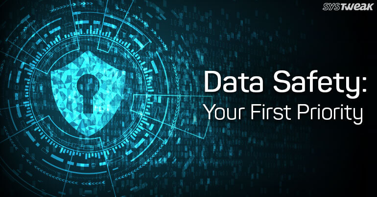 5 Easy Techniques To Keep Data Safe