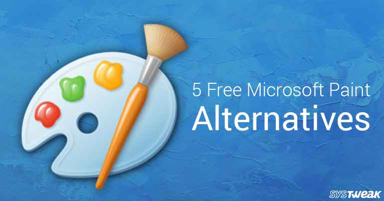 5 Best Free Microsoft Paint Alternatives 2018
