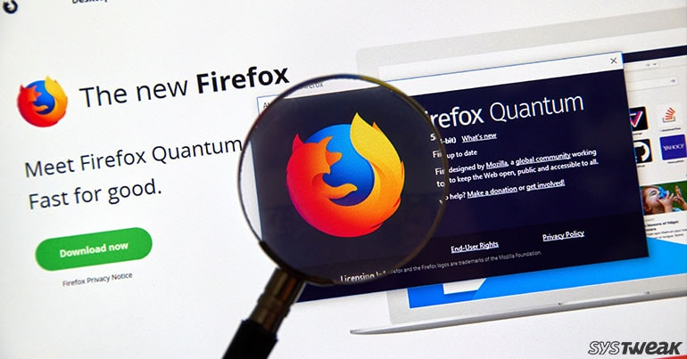 5 Reasons Why Firefox Quantum is Better Than Google Chrome