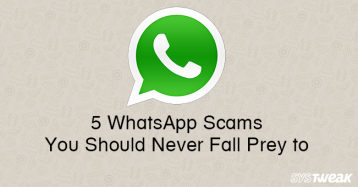 5 WhatsApp Scams You Should Never Fall Prey to