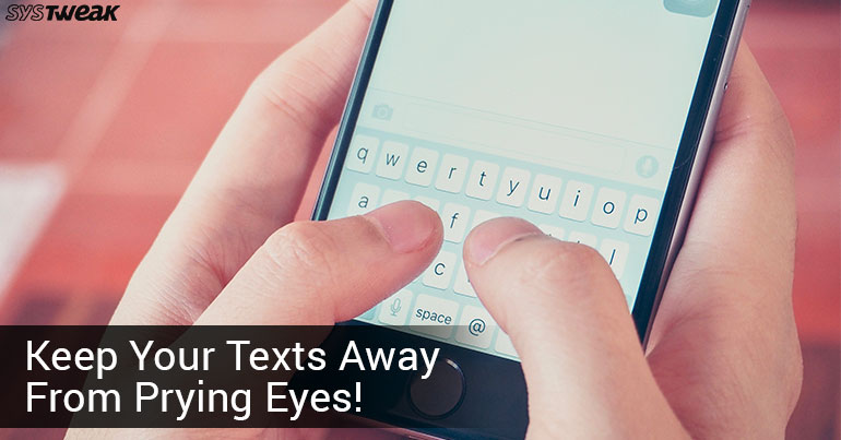 5 iPhone Texting Tips To Keep Your Conversations Private