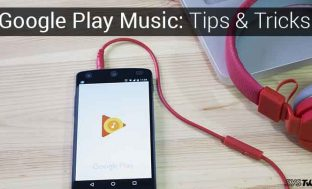 6 Google Play Music Tips And Tricks For A Soothing Experience