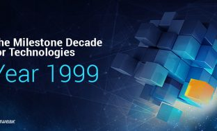90's – The Milestone Decade for Technologies – Year 1999