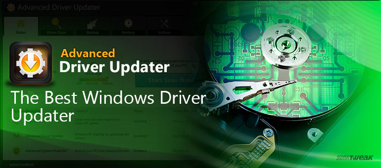 Advanced Driver Updater- The Best Driver Updater For Windows