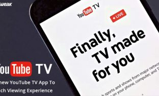 All-new YouTube TV App To Enrich Viewing Experience
