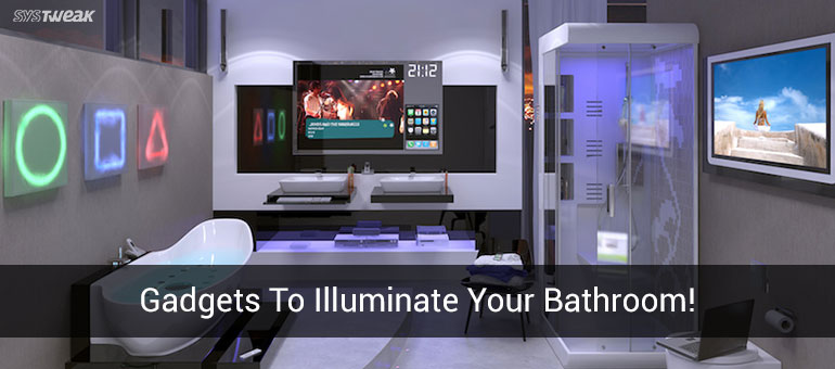 Friday Essentials: 8 Amazing Gadgets You Would Love To Have In Your Bathroom!