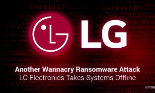 Another WannaCry Ransomware Attack: LG Electronics Takes Systems Offline