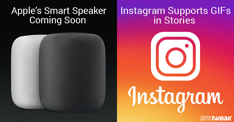 Newsletter: Apple's HomePod Shipping Starts On February 9th & Add GIFs In Stories On Instagram