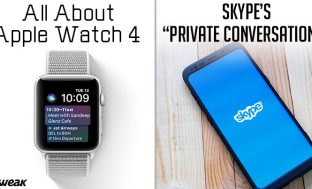 Newsletter: Apple Watch 4: Release Date & Features & Microsoft Testing Skype's New Feature To Secure Chat