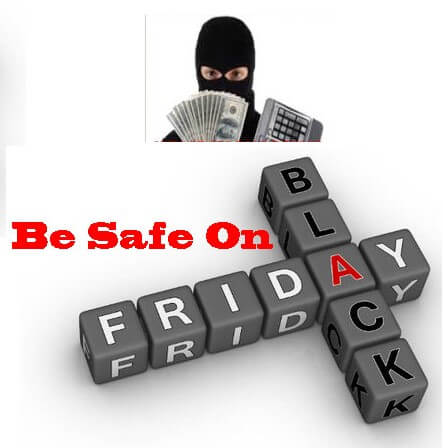 Be safe on black friday