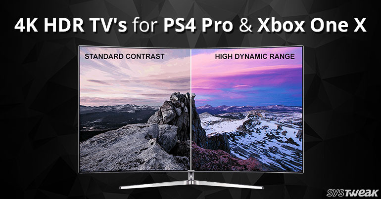 best 4k hdr tv s for xbox one x ps4 pro