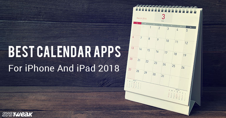 Best Calendar Apps For iPhone And iPad 2018