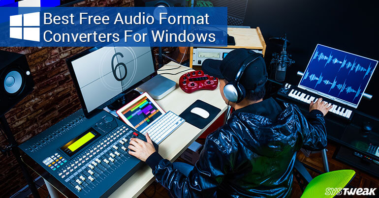 Best Free Audio Format Converters For Windows 2018