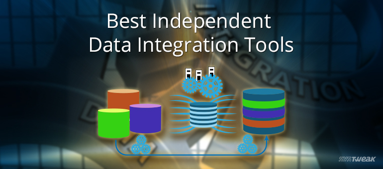 Best Independent Data Integration Tools