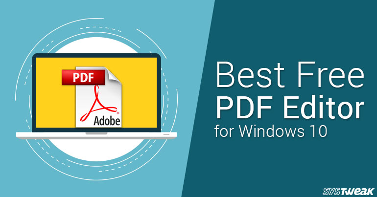 Best PDF Editor For Windows 10