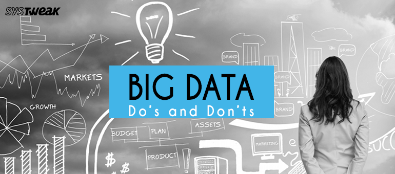 The Big Data Gray Area – Do's and Don'ts