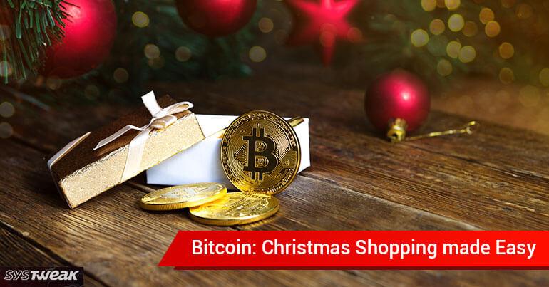 Bitcoin: Christmas Shopping Made Easy!