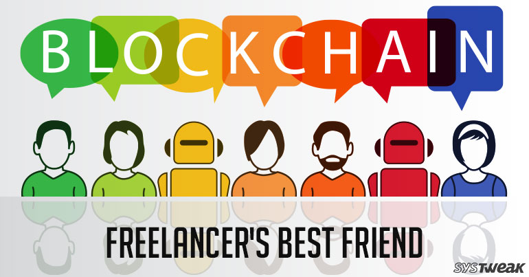 Blockchain: Freelancer's Best Friend
