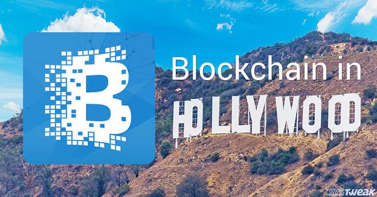 Blockchain: The Key To Create Big Budget Blockbusters