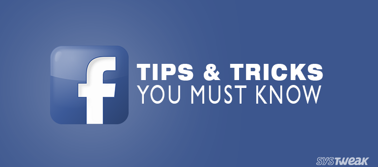 25 Facebook Tips and Tricks That You Just Have to Know!