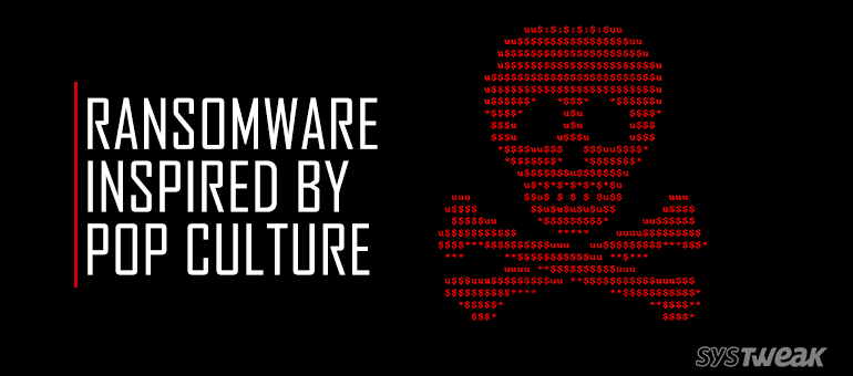 Jigsaw to Odin: Ransomware inspired by Pop Culture