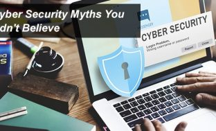 10 Cyber Security Myths You Shouldn't Believe