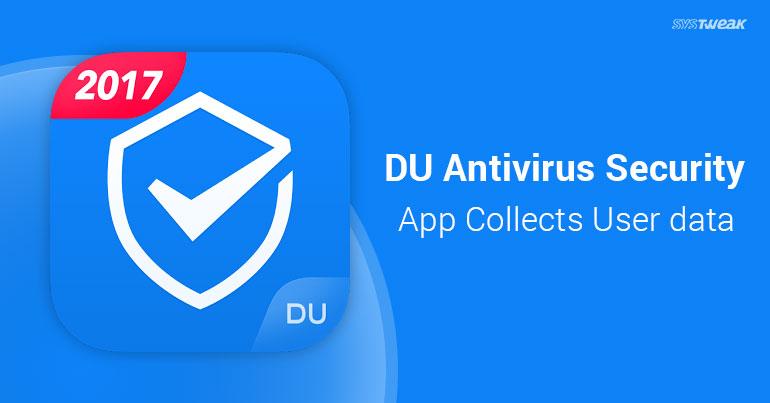 DU Antivirus Security App Grabs User Data