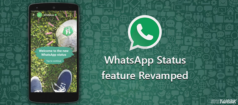 Everything you need to know about the new WhatsApp Status