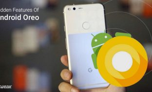 Explore The Hidden Features Of Android Oreo