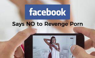 Facebook takes up a stance against 'Revenge Porn'
