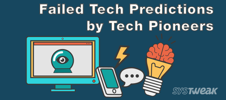 Top 18 Failed Tech Predictions and Some that were very close