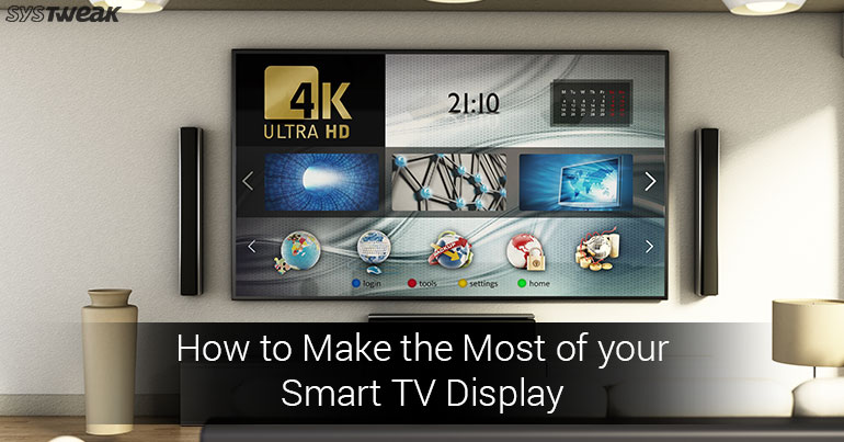 Few Tips on Setting up your New 4K TV for Best Possible Picture