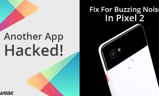 NEWSLETTER : Flashlight App Tries To Infect Google Play & Google Promises Fix For Pixel 2 Buzzing?