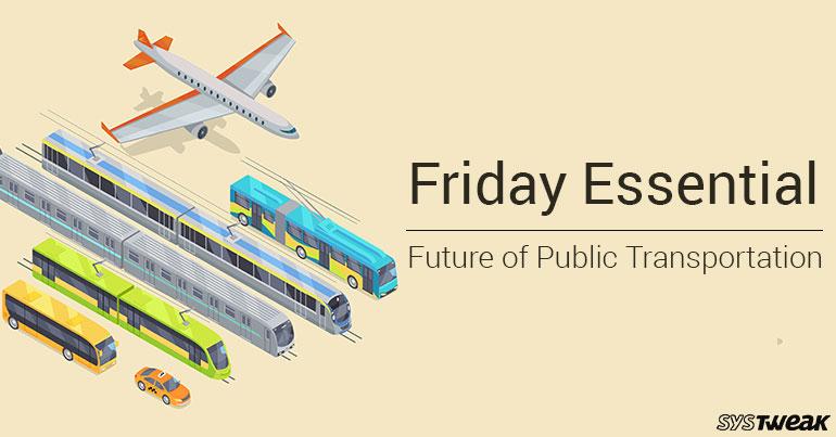 Friday Essential: Future of Public Transportation