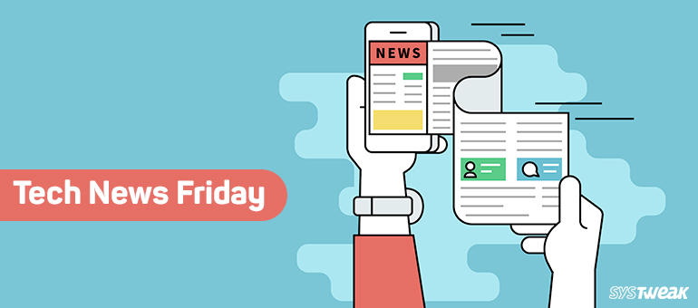 Friday Essentials: Your Weekly Source of Tech News