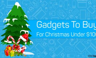 Gadgets To Buy This Christmas Under $100