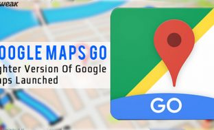 Google Maps Go: Lighter Version Of Google Maps Launched