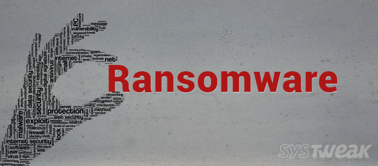 How Ransomware Attacks your System? 5 Tips to Prevent it