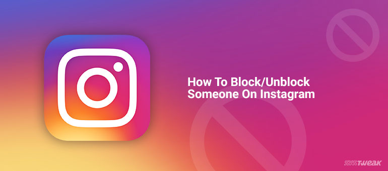 How To Block/Unblock Someone On Instagram