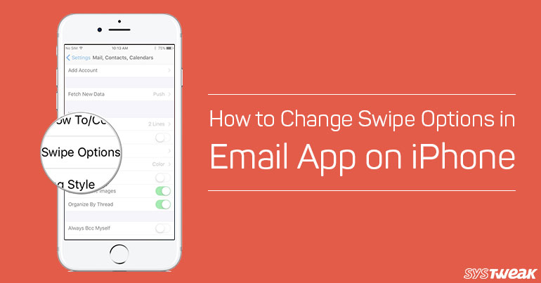 how to change swipe options in email app on iphonejpg