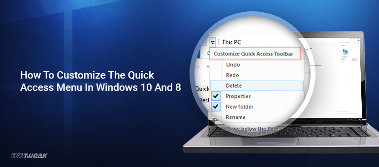 How To Customize The Quick Access Menu In Windows 10 and 8