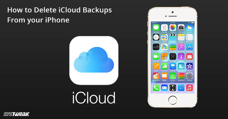 How To Delete iCloud Backups From Your iPhone