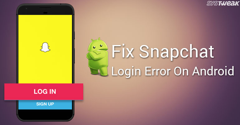 How To Fix Snapchat Login Error On Android