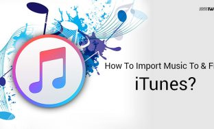 How To Import Music To & From iTunes