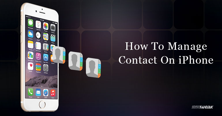 How To Manage Contact on iPhone