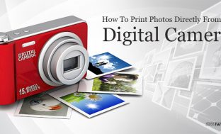 How To Print Photos Directly From A Digital Camera